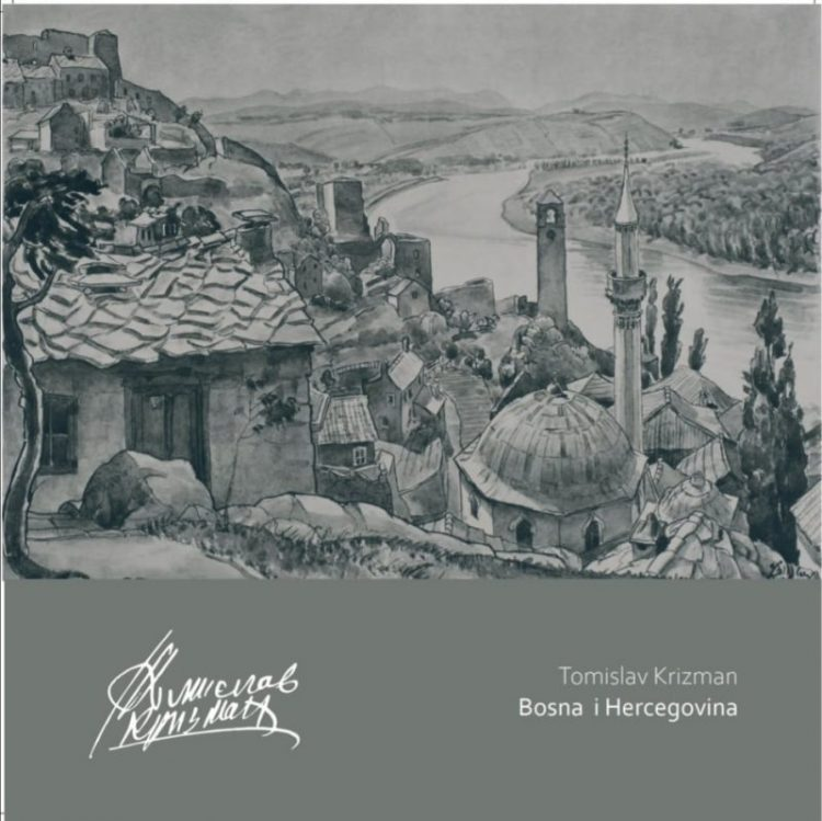 Izložba Tomislav Krizman- Bosna i Hercegovina